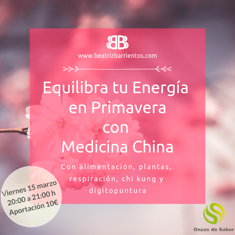 Primavera y Medicina China - Beatriz Barrientos